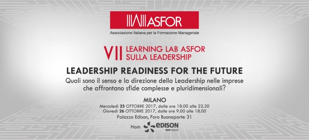 Save the Date: Milano, 25-26 ottobre 2017 - VII Learning Lab ASFOR sulla Leadership